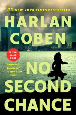 No Second Chance: A Suspense Thriller - Coben, Harlan