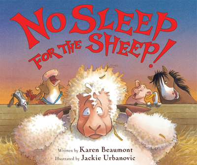 No Sleep for the Sheep! - Beaumont, Karen