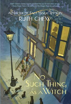 No Such Thing as a Witch - Chew, Ruth