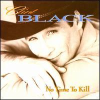 No Time to Kill - Clint Black