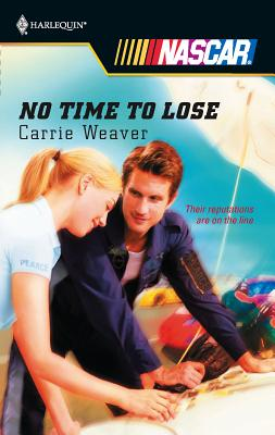 No Time to Lose - Weaver, Carrie