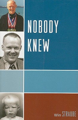 Nobody Knew - Straube, Win