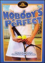Nobody's Perfect - Robert Kaylor