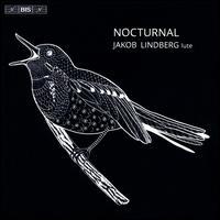 Nocturnal - Jakob Lindberg (lute); Jakob Lindberg (mandora)