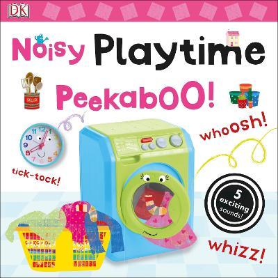Noisy Playtime Peekaboo! - DK