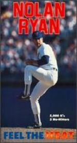 Nolan Ryan: Feel the Heat