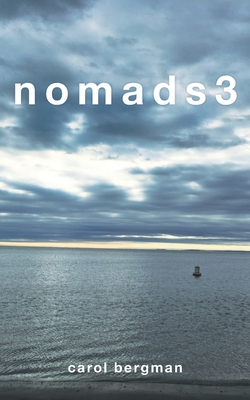 Nomads 3 - Bergman, Carol, and Annetts, Chloe