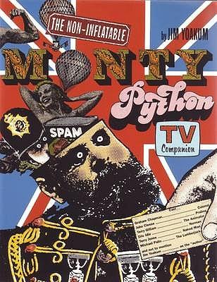 Non Inflatable Monty Python TV Companion - Yoakum, Jim