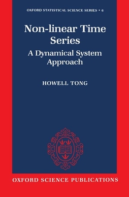 Non-Linear Time Series ' a Dynamical System Approach ' - Tong, Howell