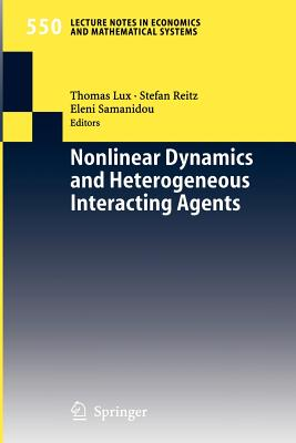 Nonlinear Dynamics and Heterogeneous Interacting Agents - Lux, Thomas (Editor)