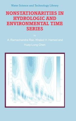 Nonstationarities in Hydrologic and Environmental Time Series - Rao, A R, and Hamed, K H, and Huey-Long Chen