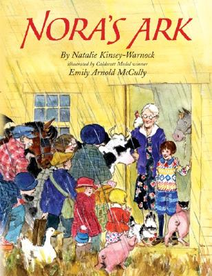 Nora's Ark - Kinsey-Warnock, Natalie, and McCully, Emily Arnold (Illustrator)
