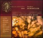 Norbert Burgmüller: Songs and Chamber Music