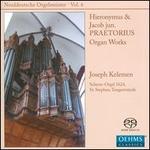 Norddeutsche Orgelmeister, Vol. 6: Hieronymus & Jacob jun. Praetorius