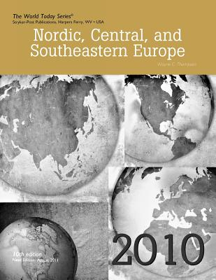 Nordic, Central, and Southeastern Europe 2010 - Thompson, Wayne C
