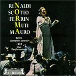Norma - Agostino Ferrin (vocals); Ermanno Mauro (vocals); Giancarlo Turati (vocals); Giuseppina Arista (vocals); Margherita Rinaldi (vocals); Renata Scotto (vocals); Riccardo Muti (conductor)