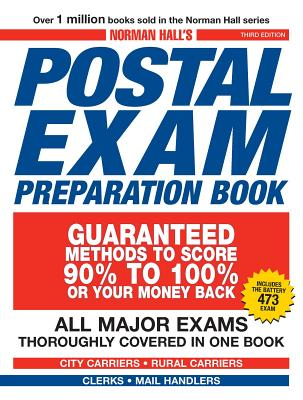 Norman Hall's Postal Exam Preparation Book: All Major Exams Thoroughly Covered in One Book - Hall, Norman