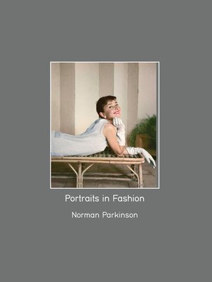 Norman Parkinson: Portraits in Fashion - Muir, Robin