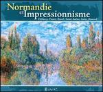 Normandie et Impressionisme