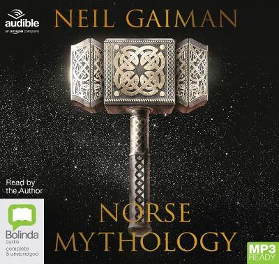 Norse Mythology - Gaiman, Neil (Read by), and Audible Studios (Producer)