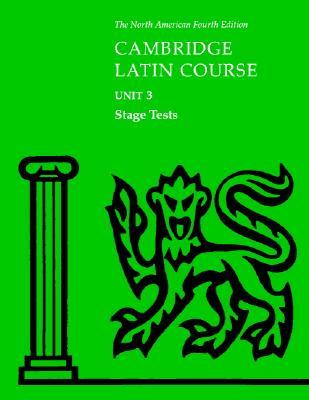North American Cambridge Latin Course Unit 3 Stage Tests - North American Cambridge Classics Projec