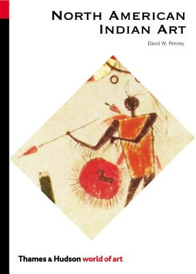 North American Indian Art - Penney, David W