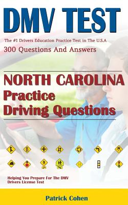 North Carolina DMV Permit Test: 200 Drivers Test Questions, Including Teens  Driver Safety, Permit Practice Tests, Defensive Driving Test and the New