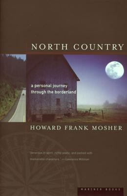 North Country: A Personal Journey - Mosher, Howard Frank