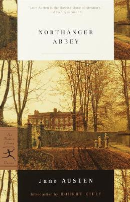 Northanger Abbey - Austen, Jane, and Kiely, Robert, Professor (Introduction by)