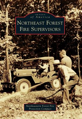 Northeast Forest Fire Supervisors - Compact, Northeastern Forest Fire Protection