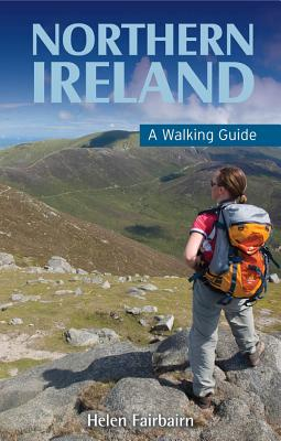 Northern Ireland: A Walking Guide - Fairbairn, Helen