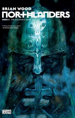 Northlanders Book 2 The Icelandic Saga - Wood, Brian