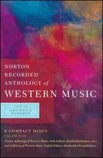 Norton Recorded Anthology of Western Music, Vol. 1: Ancient to Baroque