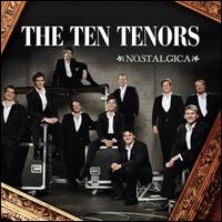 Nostalgica - The Ten Tenors