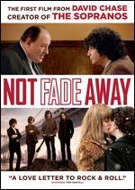 Not Fade Away - David Chase