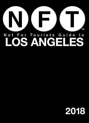 Not for Tourists Guide to Los Angeles - Not for Tourists