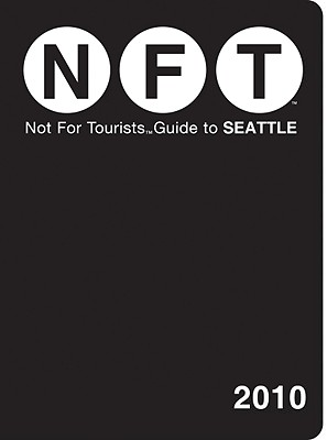 Not for Tourists Guide to Seattle - Nft (Creator)
