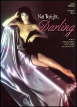 Not Tonight Darling - Anthony Slocombe