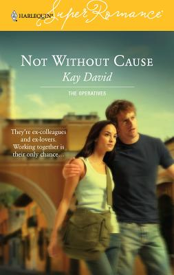 Not Without Cause - David, Kay
