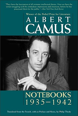 Notebooks 1935-1942 - Camus, Albert, and Thody, Philip (Translated by)