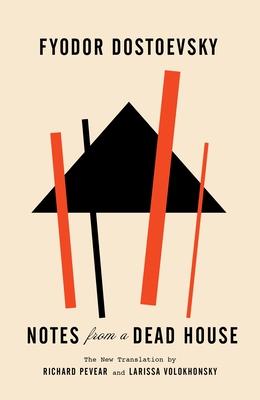Notes From A Dead House - Dostoevsky, Fyodor