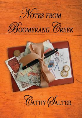 Notes from Boomerang Creek - Salter, Cathy