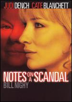 Notes on a Scandal - Richard Eyre
