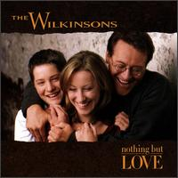 Nothing But Love - The Wilkinsons