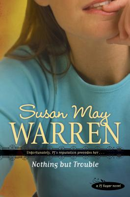 Nothing But Trouble - Warren, Susan May