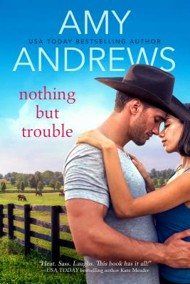 Nothing But Trouble - Andrews, Amy