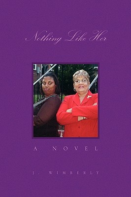 Nothing Like Her - Wimberly, J