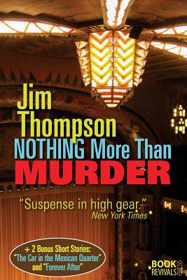 Nothing More Than Murder - Thompson, Jim