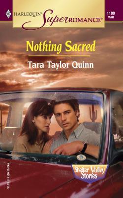 Nothing Sacred - Quinn, Tara Taylor
