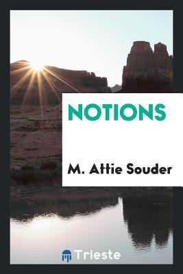 Notions - Souder, M Attie